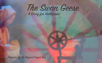 The Magical Puppet Tree Theater Presents, A Russian Baba Yaga Tale for Halloween  ~ The Swan Geese ~